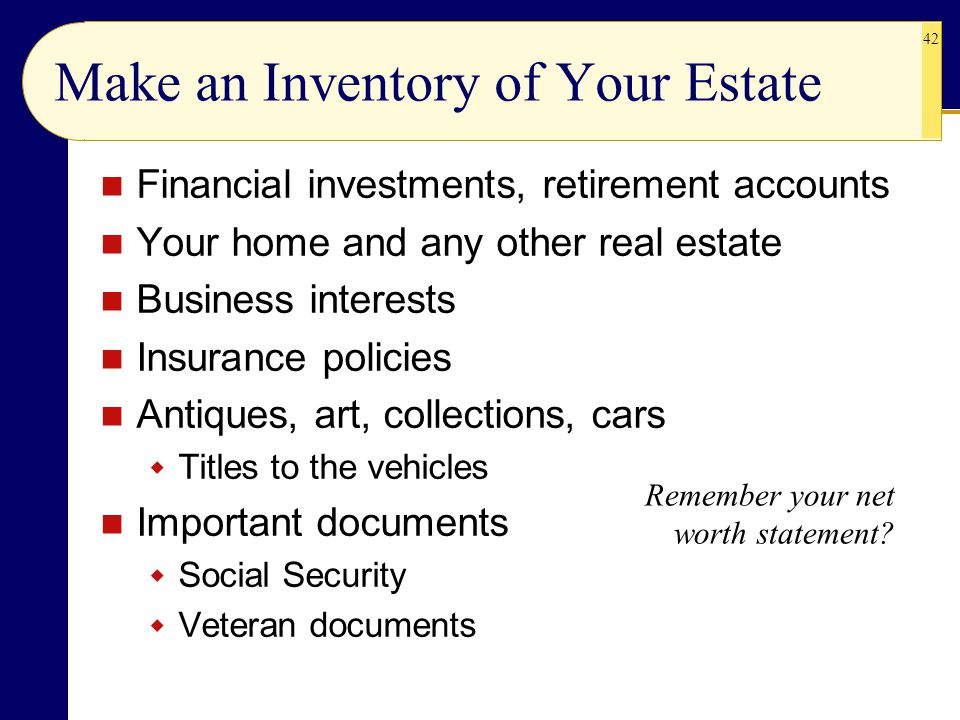 Make an Inventory of Your Estate