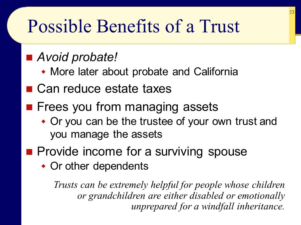 Possible Benefits of a Trust