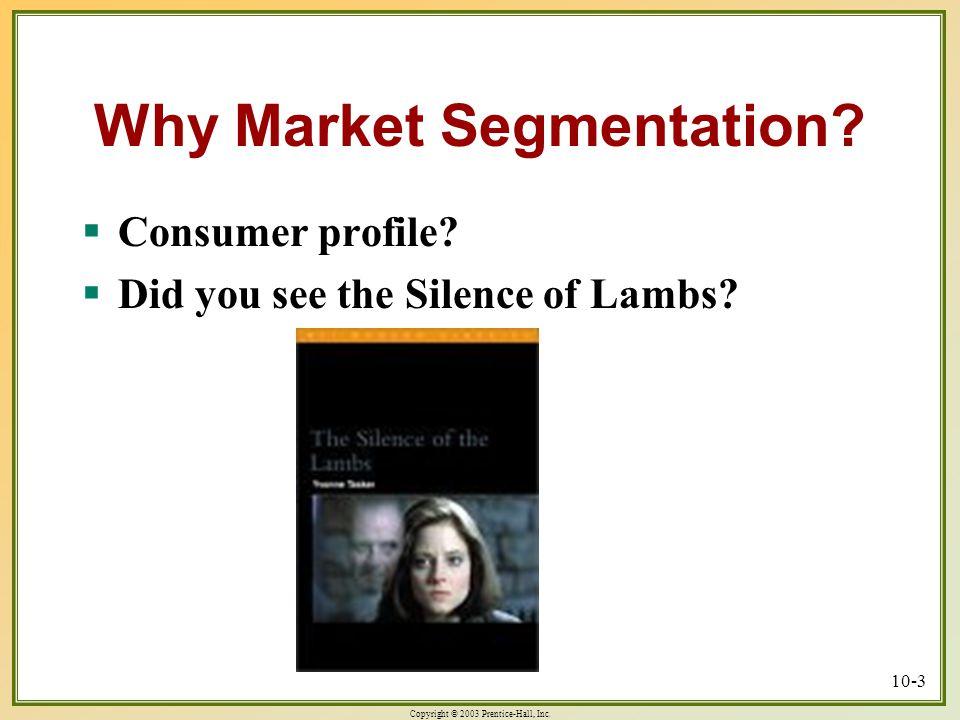 Why Market Segmentation