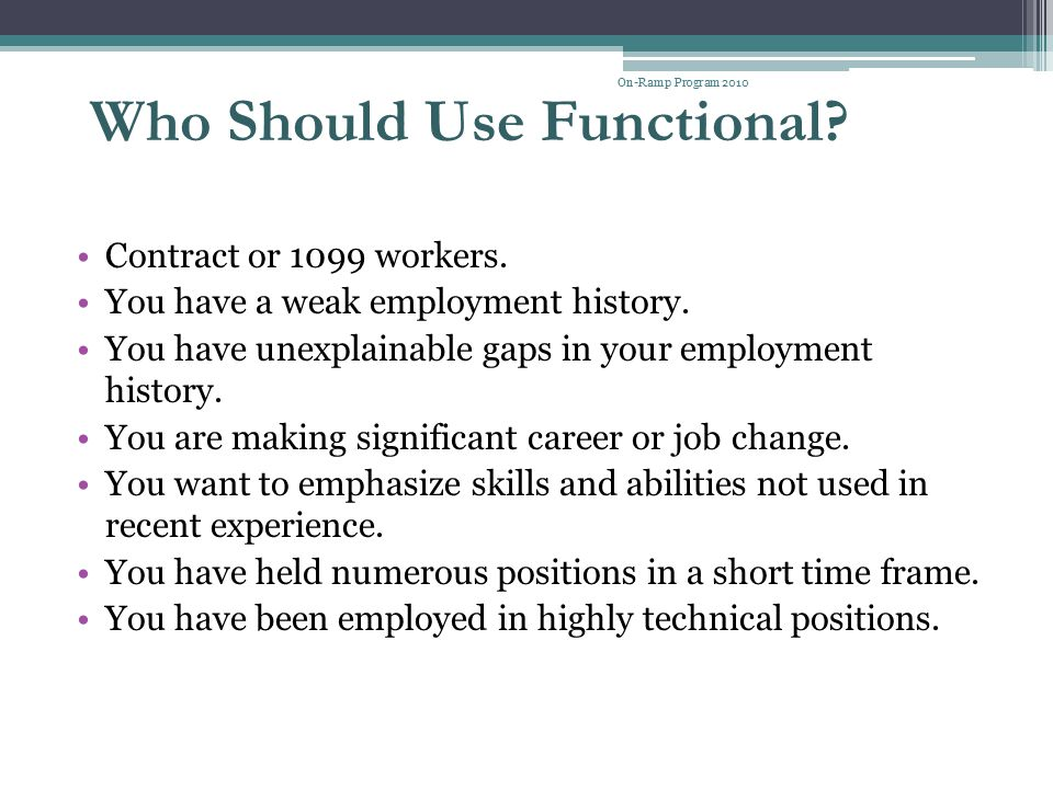 Who Should Use Functional