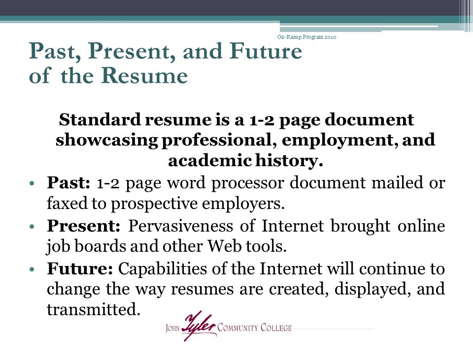 Past, Present, and Future of the Resume