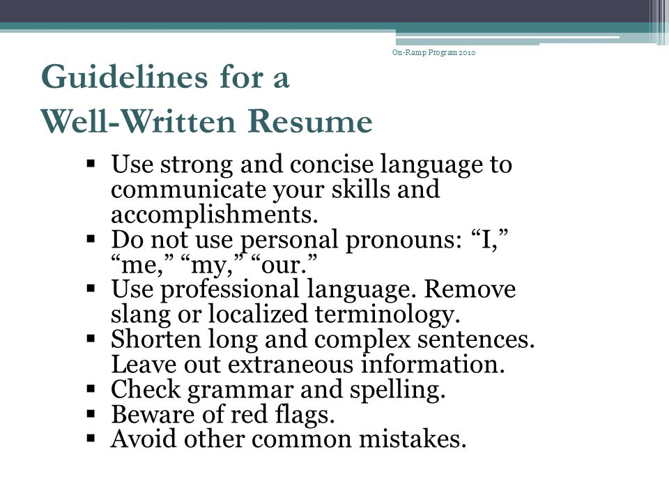 Guidelines for a Well-Written Resume