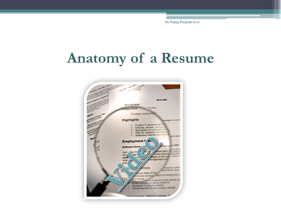 On-Ramp Program 2010 Anatomy of a Resume Video