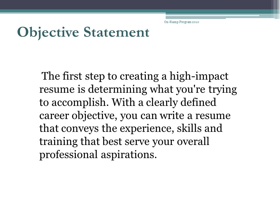 On-Ramp Program 2010 Objective Statement.