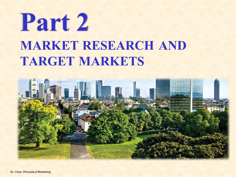 Part 2 MARKET RESEARCH AND TARGET MARKETS