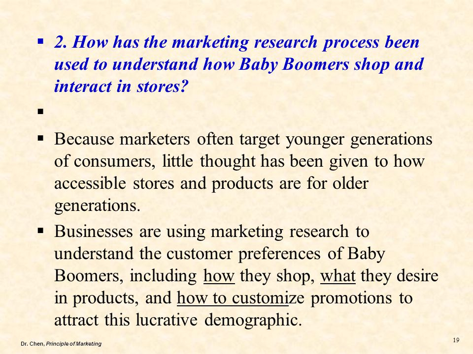 2. How has the marketing research process been used to understand how Baby Boomers shop and interact in stores