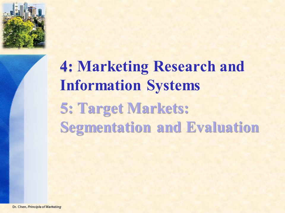 4: Marketing Research and Information Systems