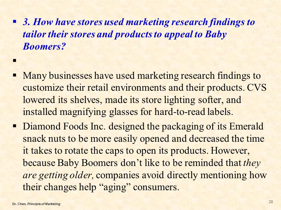 3. How have stores used marketing research findings to tailor their stores and products to appeal to Baby Boomers