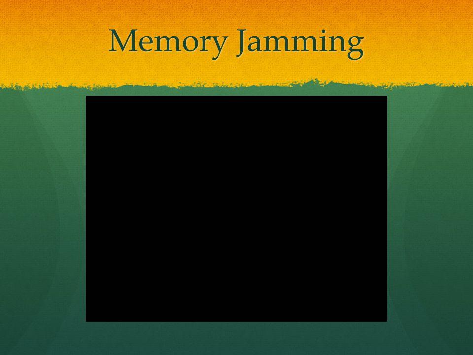 Memory Jamming