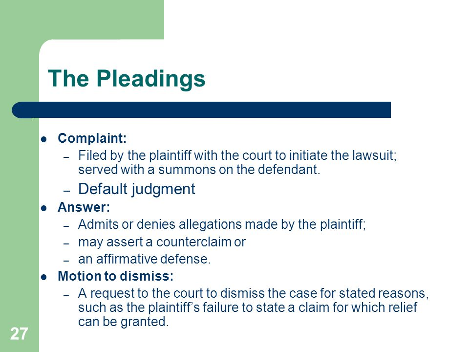 The Pleadings Default judgment Complaint: