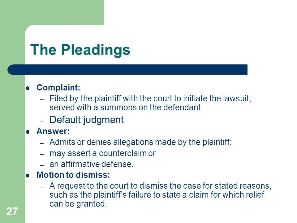 The Pleadings Default judgment Complaint: