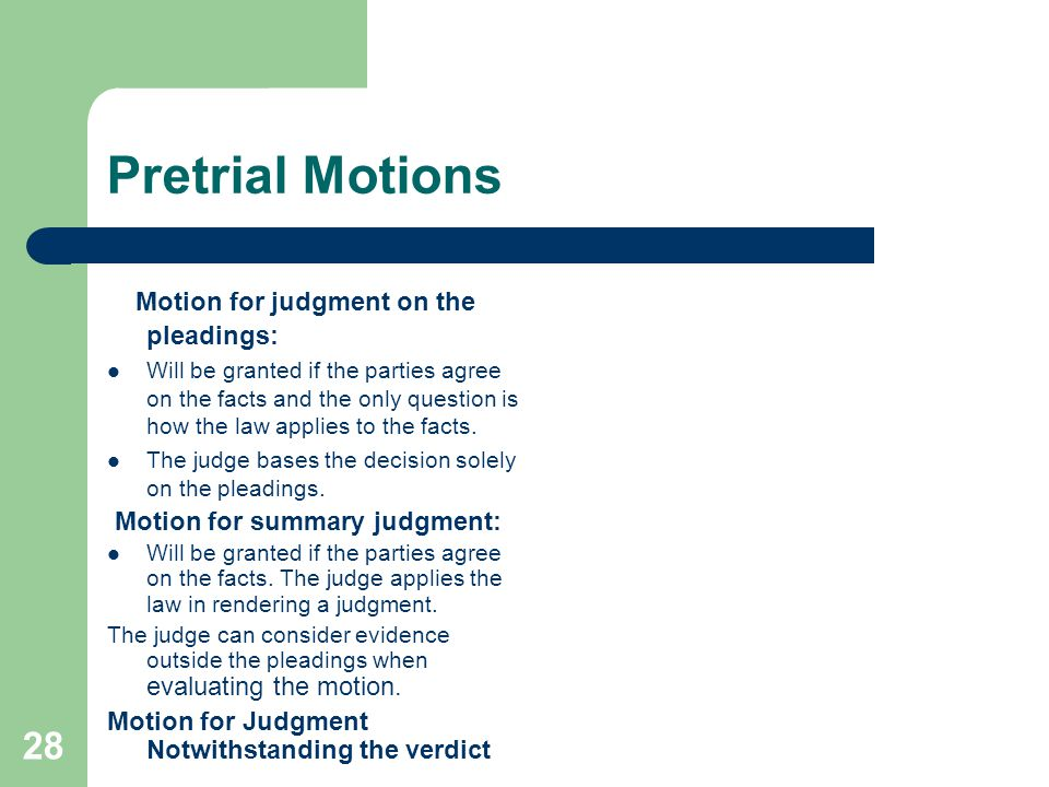 Pretrial Motions Motion for judgment on the pleadings: