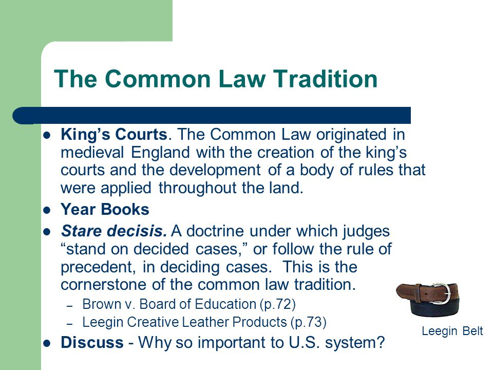 The Common Law Tradition
