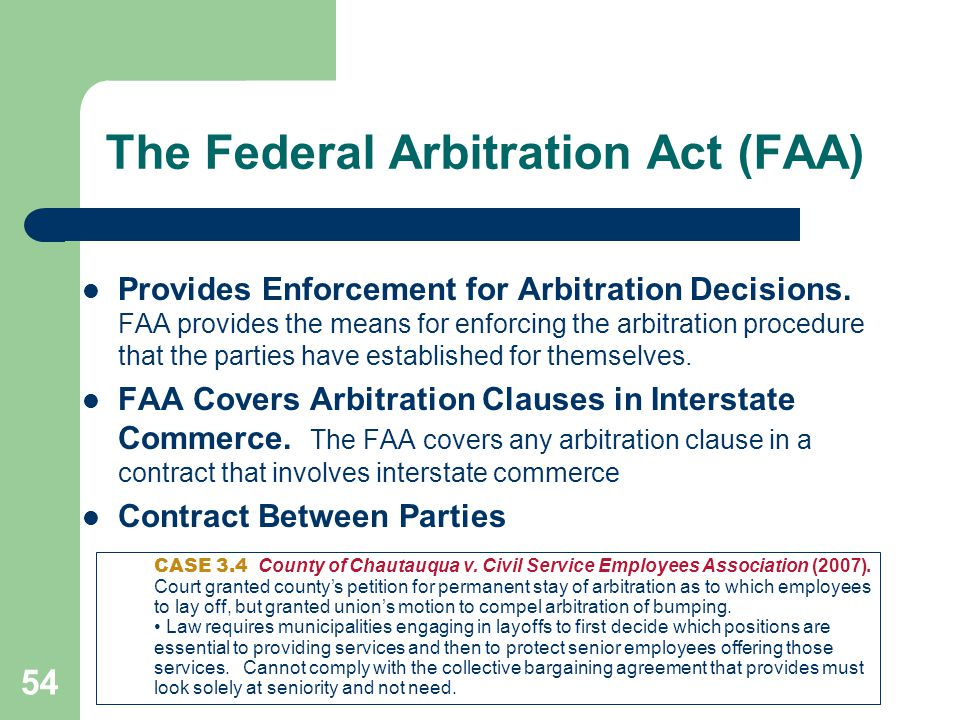 The Federal Arbitration Act (FAA)