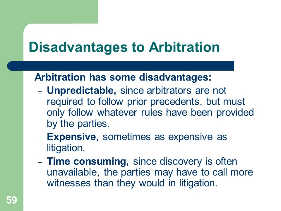 Disadvantages to Arbitration