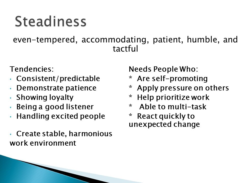even-tempered, accommodating, patient, humble, and tactful