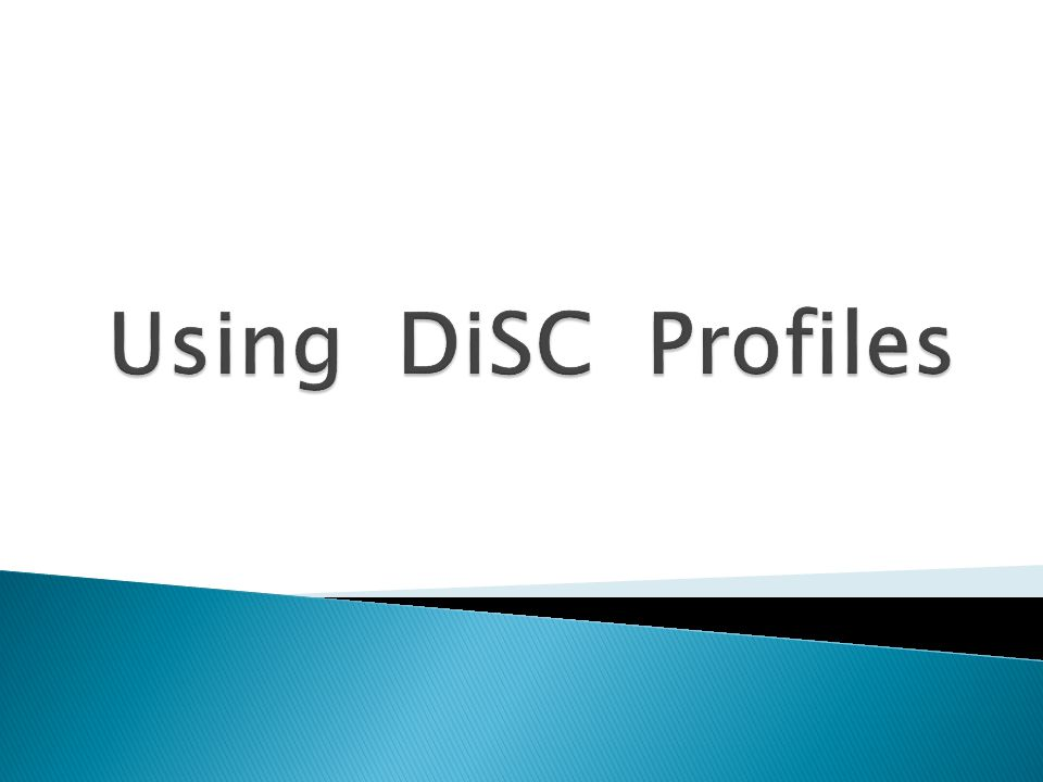 Using DiSC Profiles