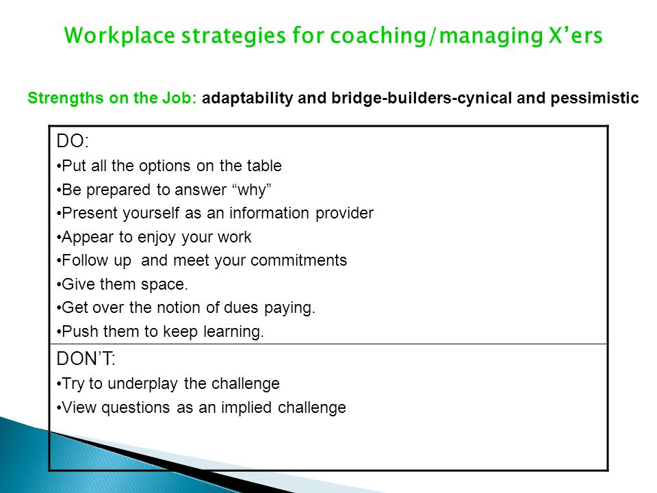 Workplace strategies for coaching/managing X'ers