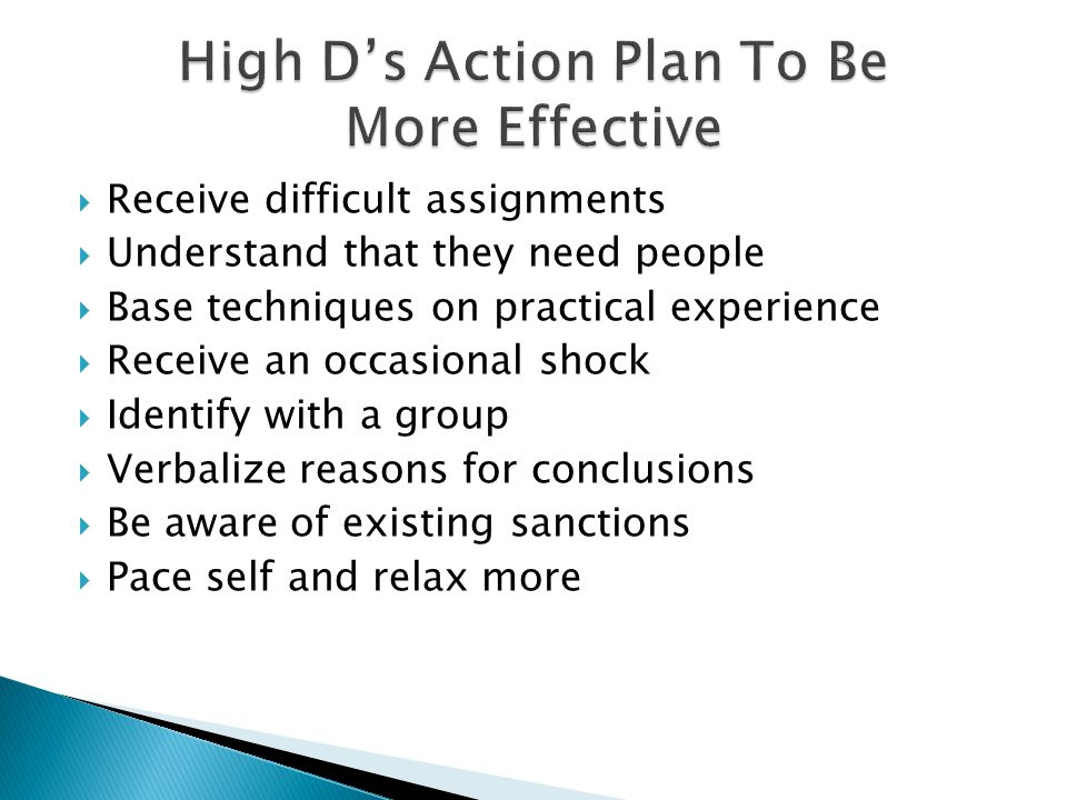 High D's Action Plan To Be More Effective