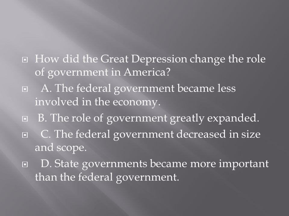 How did the Great Depression change the role of government in America