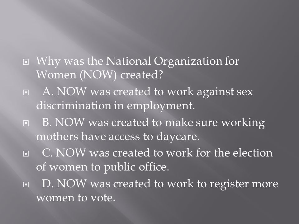 Why was the National Organization for Women (NOW) created