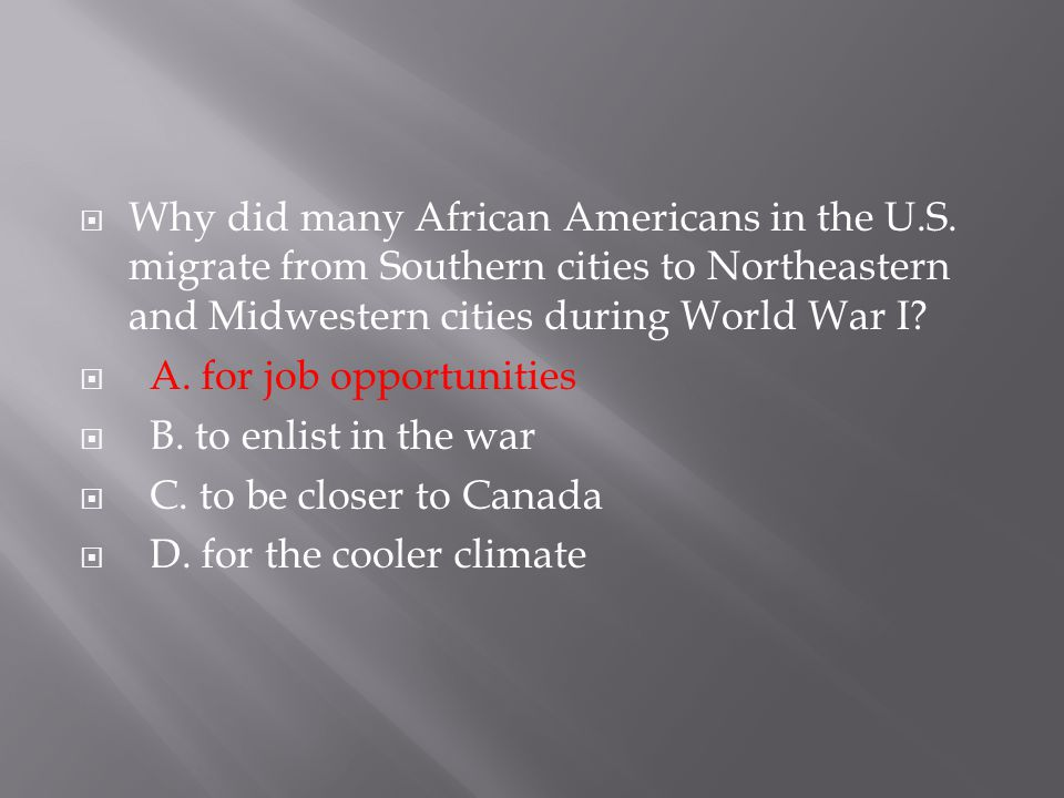 Why did many African Americans in the U. S