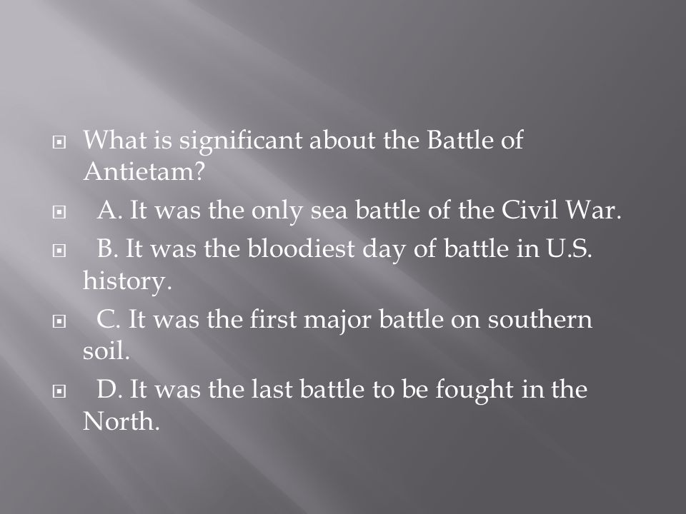 What is significant about the Battle of Antietam