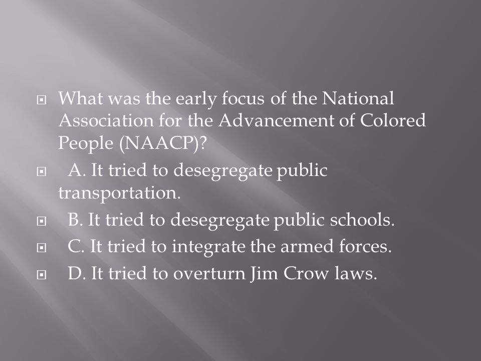 What was the early focus of the National Association for the Advancement of Colored People (NAACP)