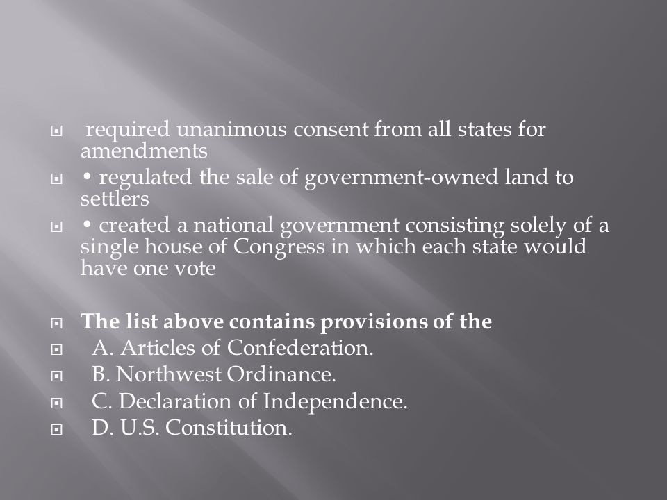 required unanimous consent from all states for amendments