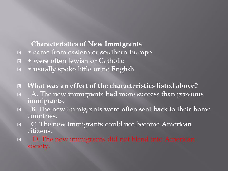 Characteristics of New Immigrants