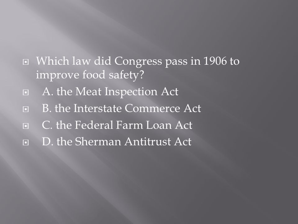 Which law did Congress pass in 1906 to improve food safety