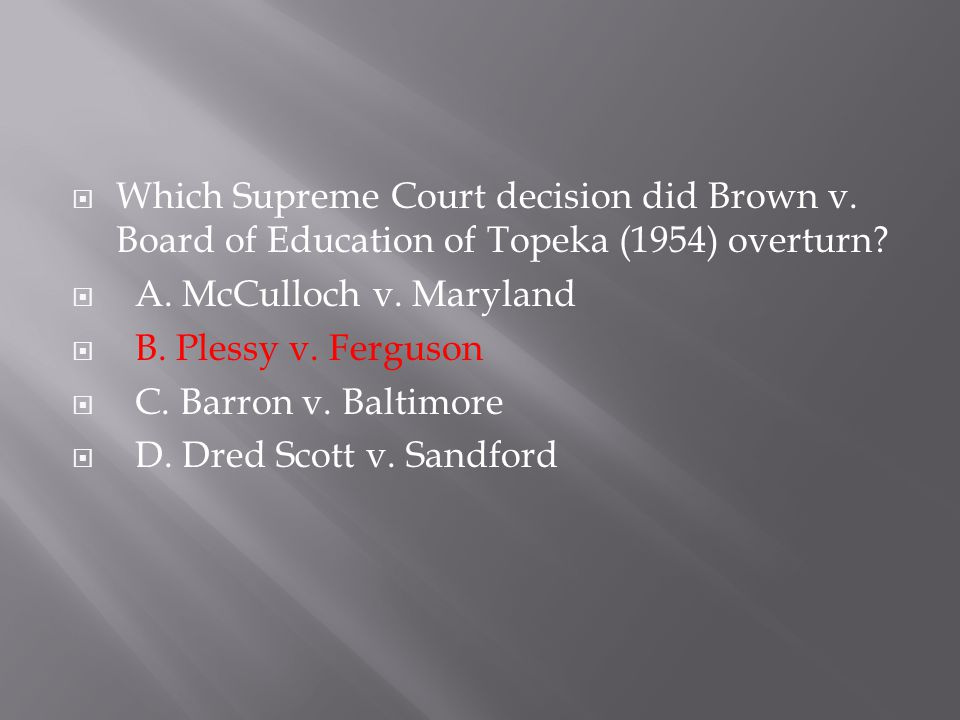 Which Supreme Court decision did Brown v