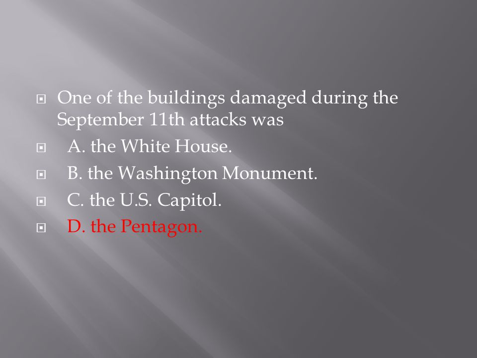 One of the buildings damaged during the September 11th attacks was