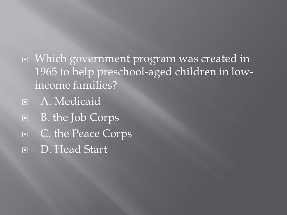 Which government program was created in 1965 to help preschool-aged children in low-income families