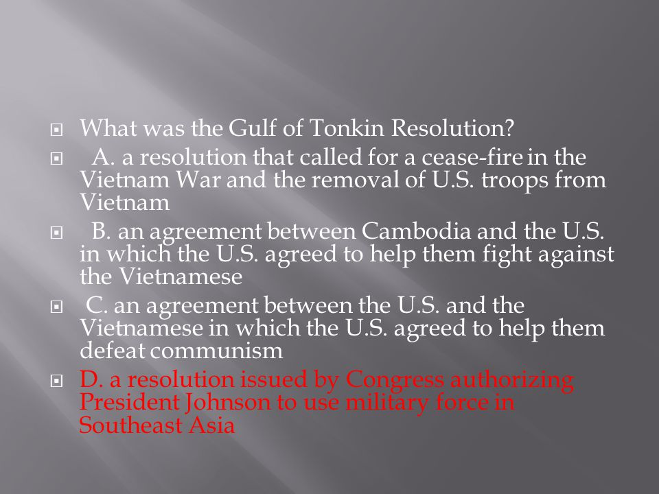 What was the Gulf of Tonkin Resolution