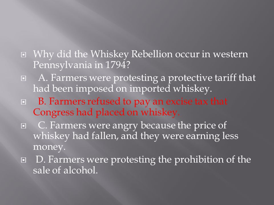 Why did the Whiskey Rebellion occur in western Pennsylvania in 1794
