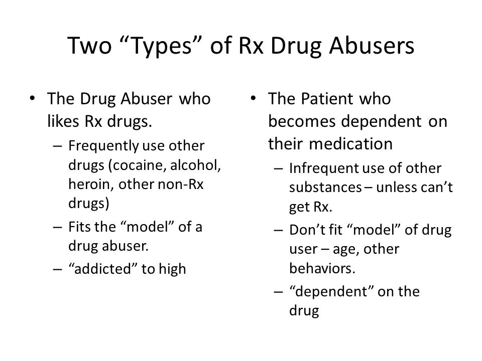 Two Types of Rx Drug Abusers