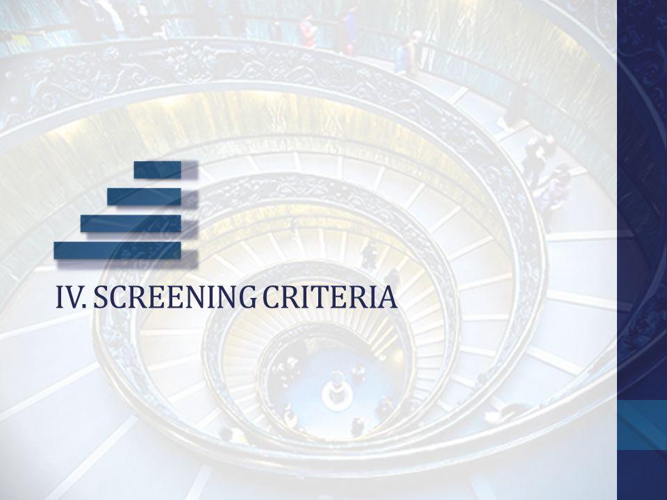 IV. Screening criteria