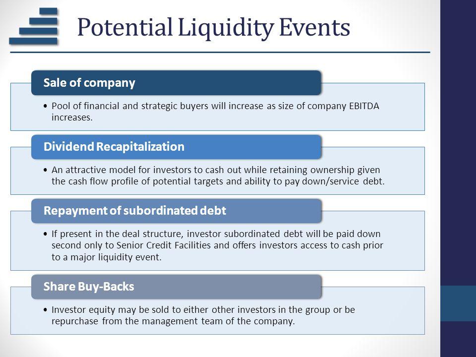 Potential Liquidity Events