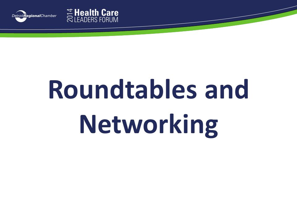 Roundtables and Networking