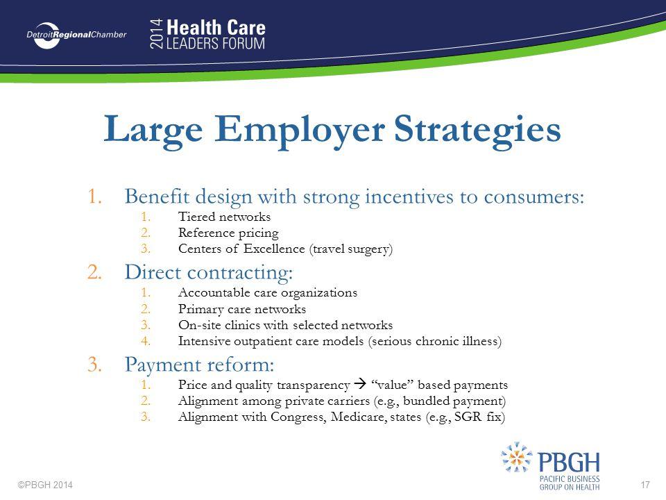 Large Employer Strategies