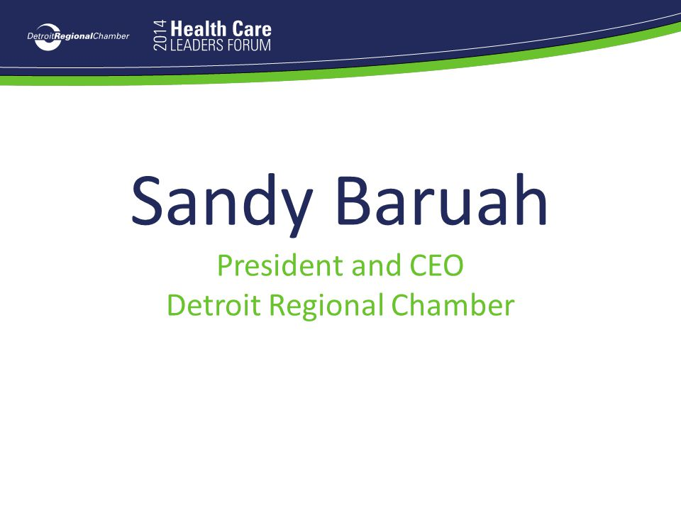 Sandy Baruah President and CEO Detroit Regional Chamber