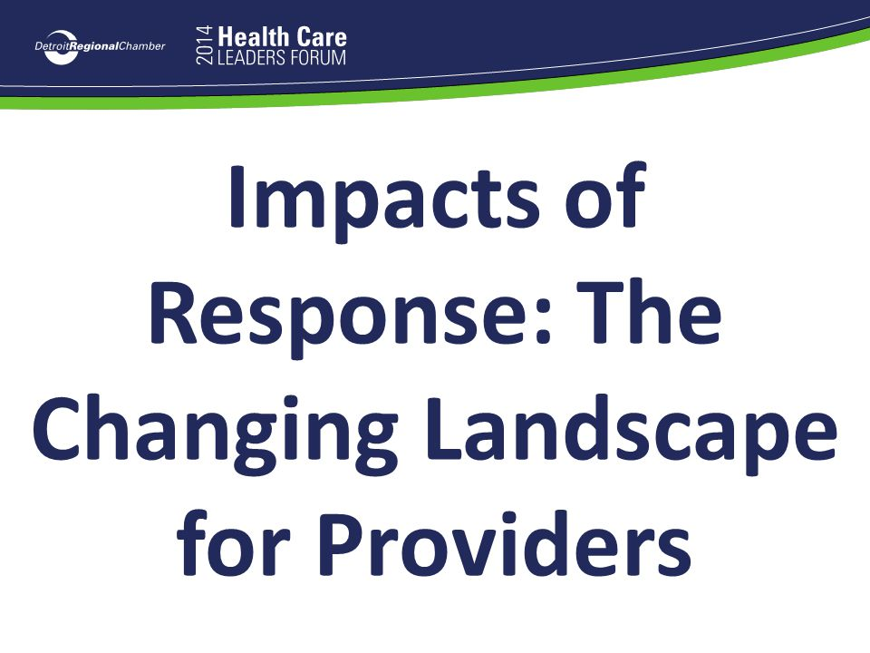 Impacts of Response: The Changing Landscape for Providers