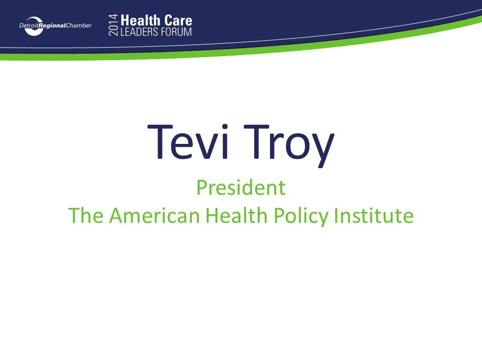 Tevi Troy President The American Health Policy Institute