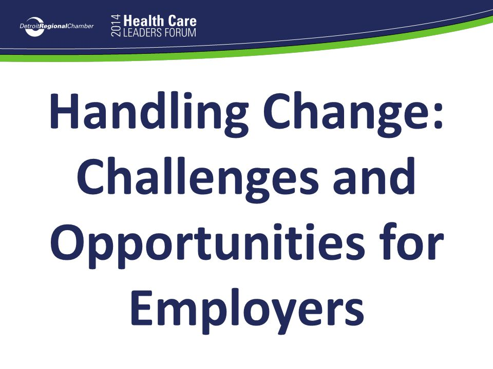 Handling Change: Challenges and Opportunities for Employers