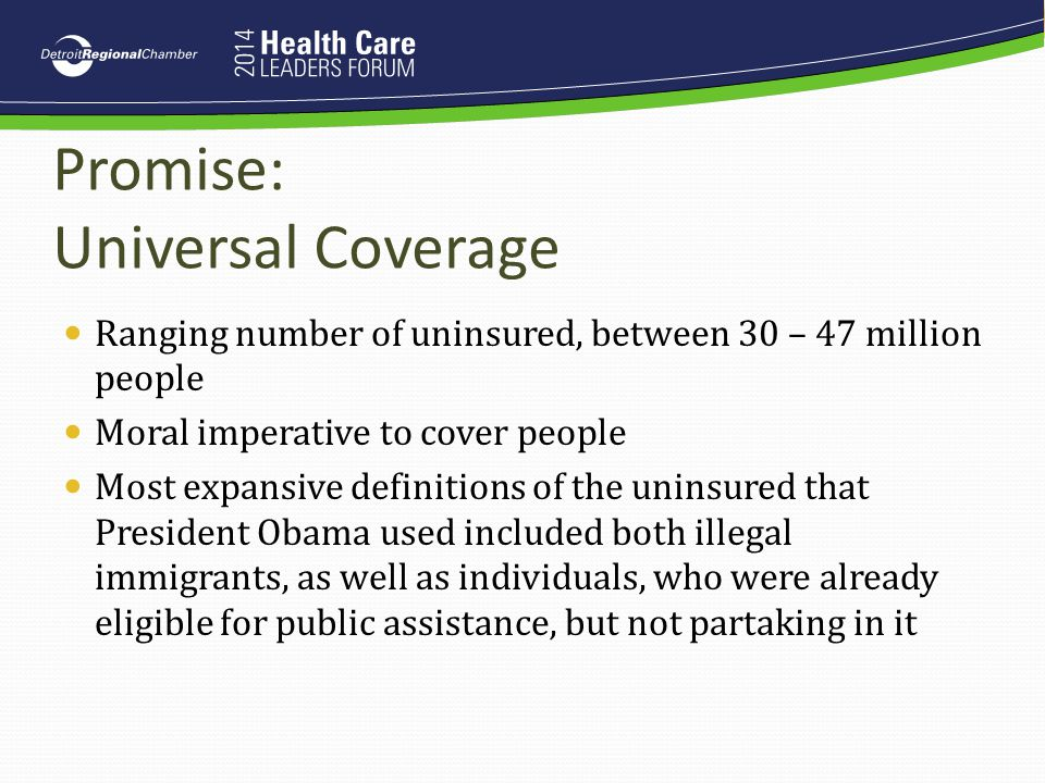 Promise: Universal Coverage