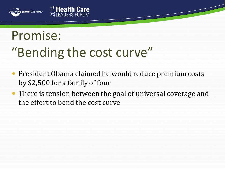 Promise: Bending the cost curve