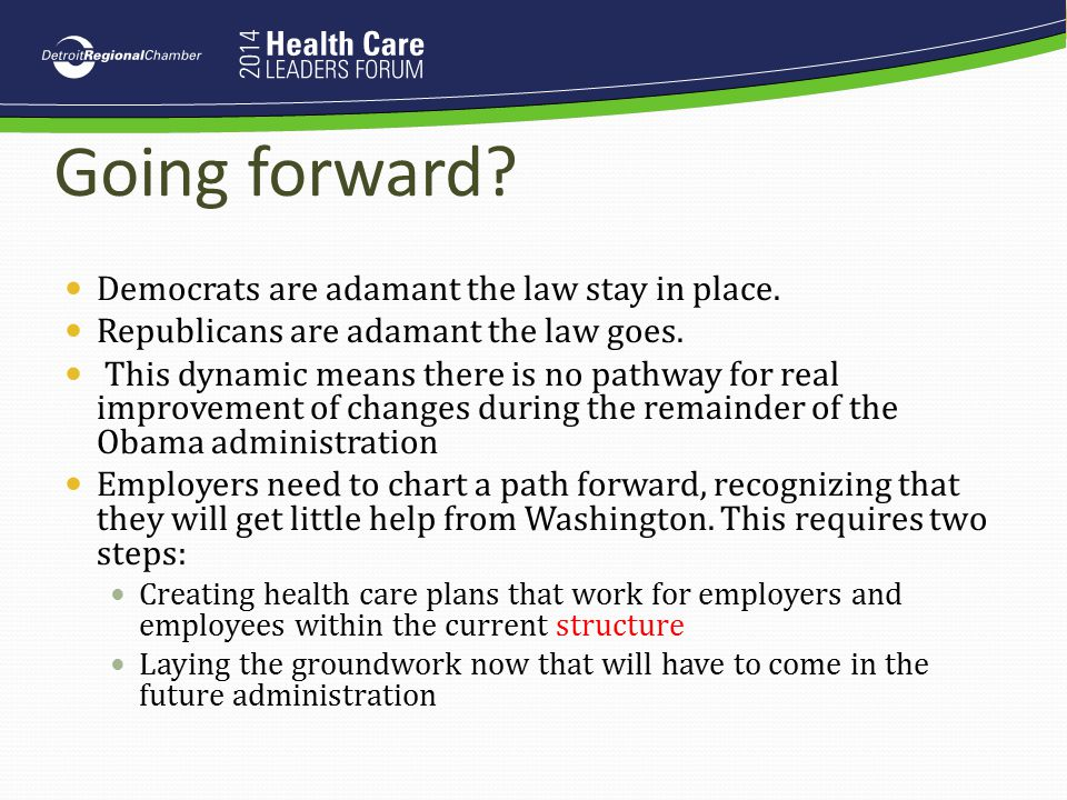 Going forward Democrats are adamant the law stay in place.