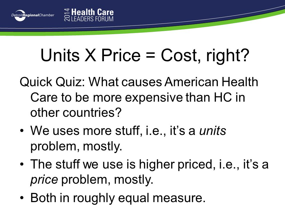 Units X Price = Cost, right