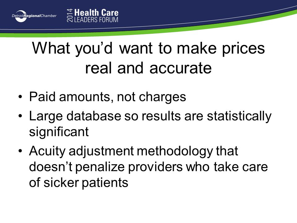 What you'd want to make prices real and accurate